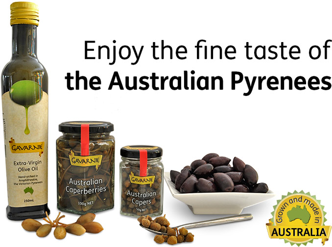 Gavarnie extra-virgin olive oil, caperberries, capers and olives – enjoy the fine taste of the Australian Pyrenees